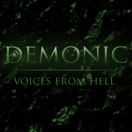 Demonic Voices From Hell
